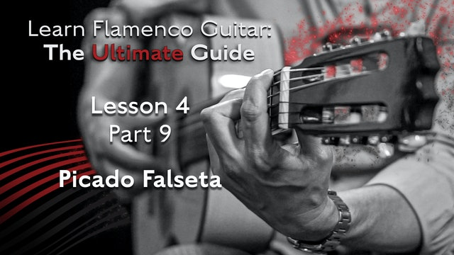 Lesson 4 - Part 9 - Picado Falseta
