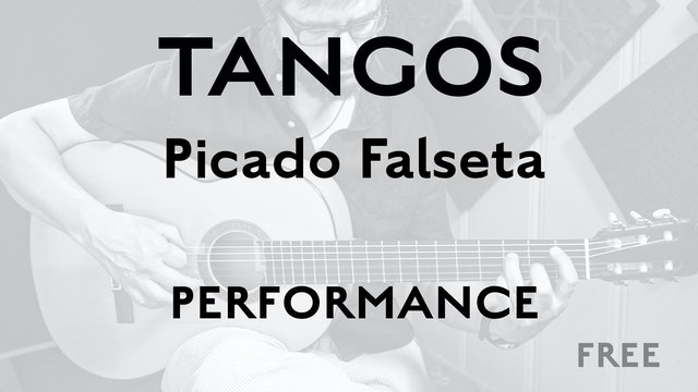 Tangos Explained - Picado Falseta - Performance