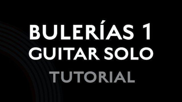 Buleria 1 - Guitar Solo - Tutorial