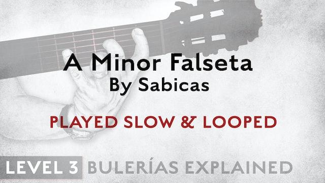 Bulerias Explained - Level 3 - A Minor Falseta by Sabicas - PLAYED SLOW & LOOPED