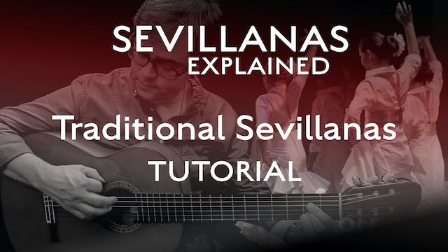Traditional Sevillanas - Tutorial