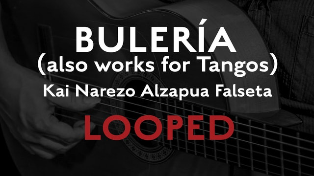 Friday Falseta - Buleria Alzapua - Kai Narezo Falseta LOOPED