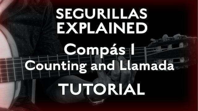 Seguirillas Explained - Compás 1 - Counting and Llamada - TUTORIAL