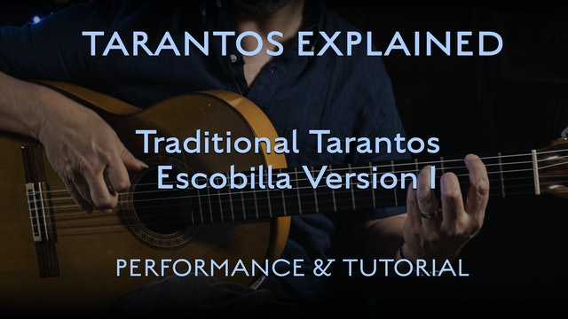 Tarantos Explained - Traditional Escobilla Version 1 - Performance & Tutorial