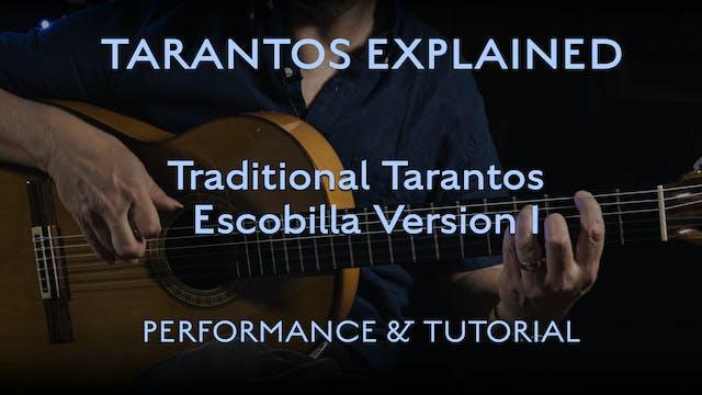 Tarantos Explained - Traditional Esco...