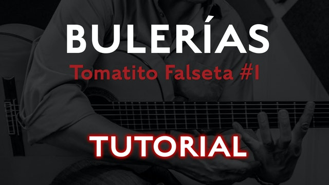 Friday Falseta Tomatito Buleria Falseta #1- Tutorial