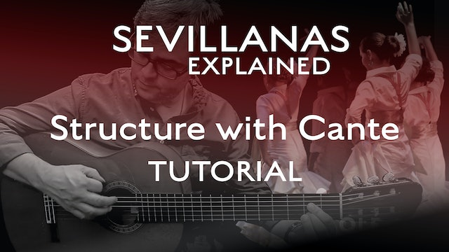 Sevillanas Structure With Cante - Tutorial