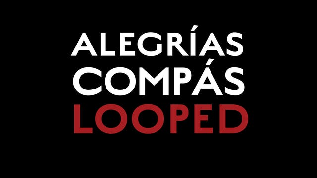 Alegrias Compas Looped