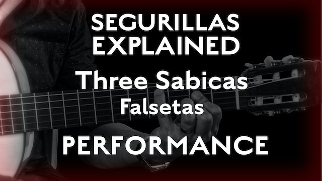 Seguirillas Explained - Three Sabicas Falsetas - PERFORMANCE
