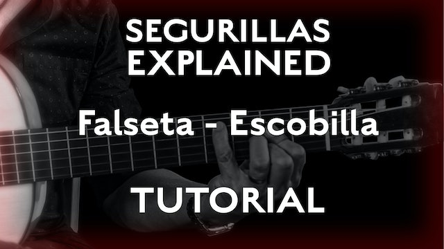 Seguirillas Explained - Escobilla Falseta - TUTORIAL