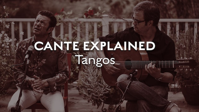 Cante Explained - Tangos
