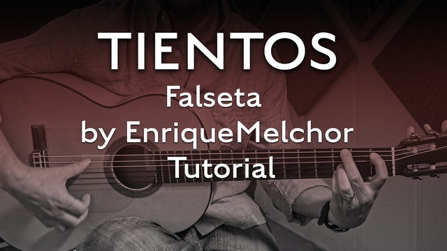 Tientos Explained - Falseta by Enrique Melchor - Tutorial