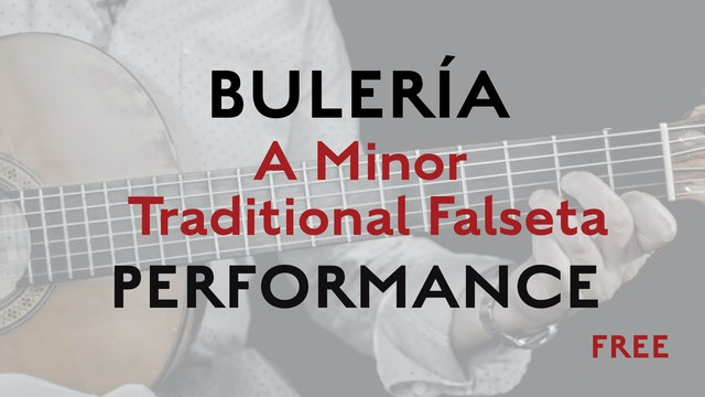 Friday Falseta - Buleria - A Minor Traditional Falseta - Performance - FREE