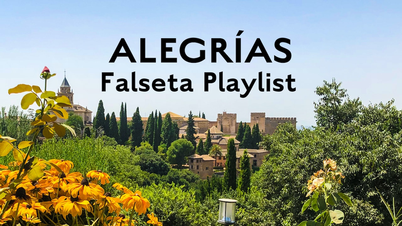 Alegrias Falsetas Playlist