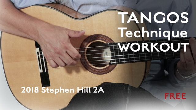 Tangos Technique Workout - 2018 Stephen Hill 2A