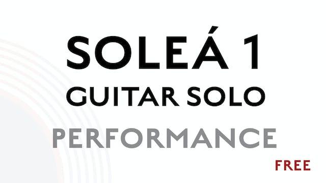 Solea Guitar Solo 1 - Performance