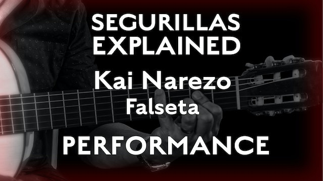 Seguirillas Explained - Kai Narezo Falseta - PERFORMANCE