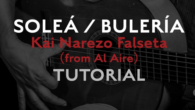 Friday Falseta - Solea/Buleria - Kai Narezo Falseta (from Al Aire) - Tutorial.