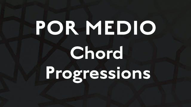 Por Medio Chord Progressions