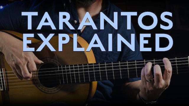 Tarantos Explained