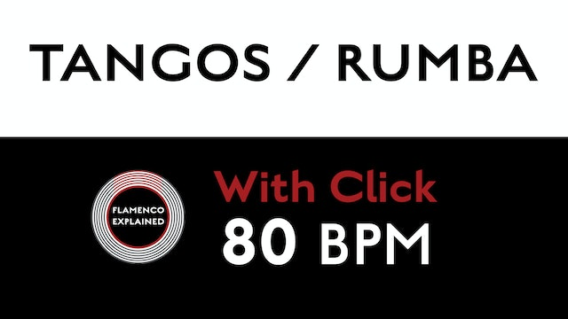 Compás Loops - Tangos/Rumba - 80 BPM - With Click