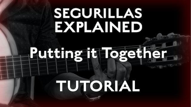 Seguirillas Explained - Putting it Together