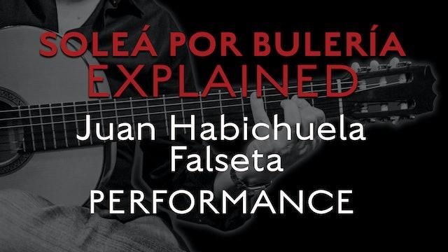 Solea Por Bulerias Explained - Juan Habichuela Falseta - PERFORMANCE