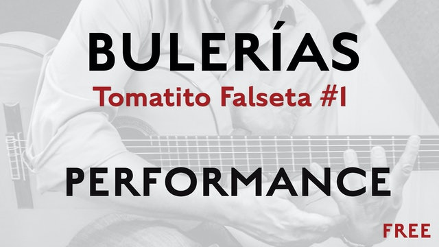 Friday Falseta Tomatito Buleria Falseta #1 - Performance