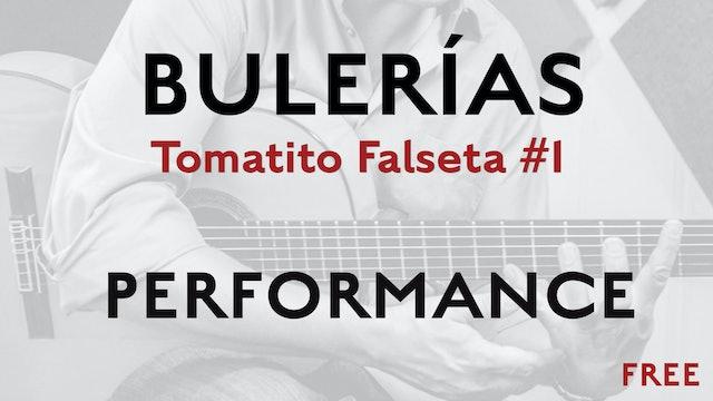 Friday Falseta Tomatito Buleria Falseta #1 - Performance