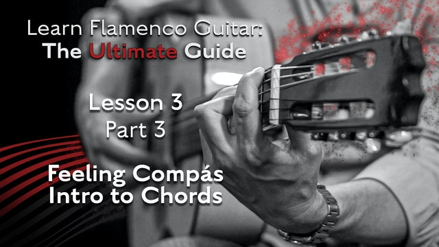 Lesson 3 - Part 3 - Feeling Compás Intro to Chords