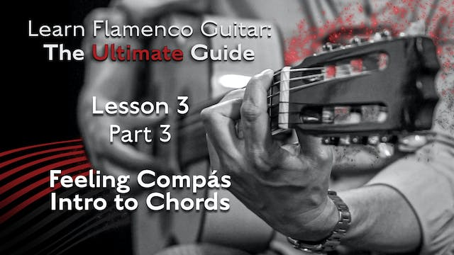 Lesson 3 - Part 3 - Feeling Compás In...