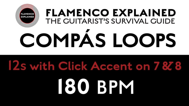 Compás Loops - 12s - With Click Accent on 7 & 8 - 180 BPM