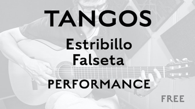 Tangos Explained - Estribillo Falseta - Performance