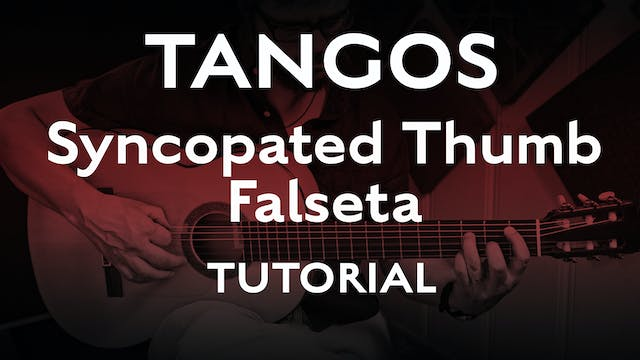 Tangos Explained - Syncopated Thumb F...