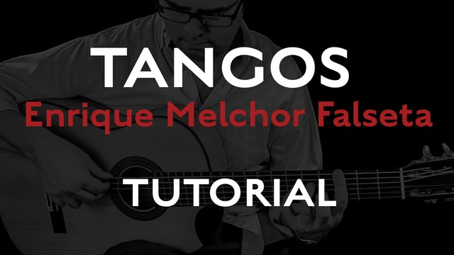 Friday Falseta - Tangos - Enrique Melchor Falseta - Tutorial