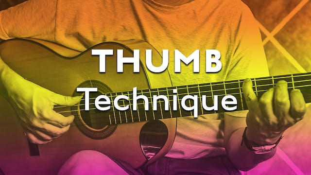 Technique Bootcamp - Thumb Technique