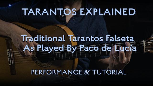 Tarantos Explained - Traditional Falseta as played by Paco De Lucia - Perf & Tut