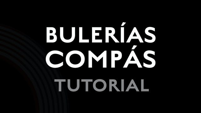 Bulerias Compas - Tutorial