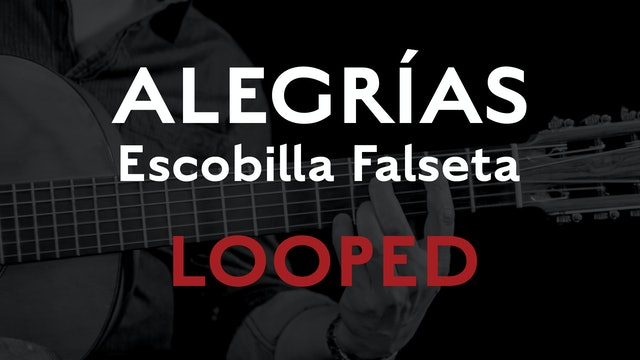 Friday Falseta - Alegrias Escobilla Falseta - LOOPED