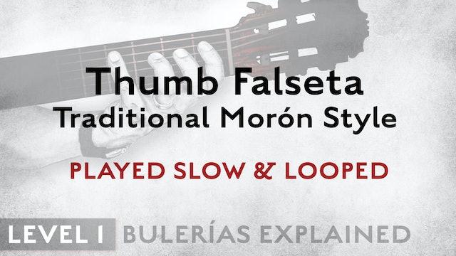 Bulerias Explained - Level 1 - Thumb Falseta Traditional Morón Style - SLOW/LOOP