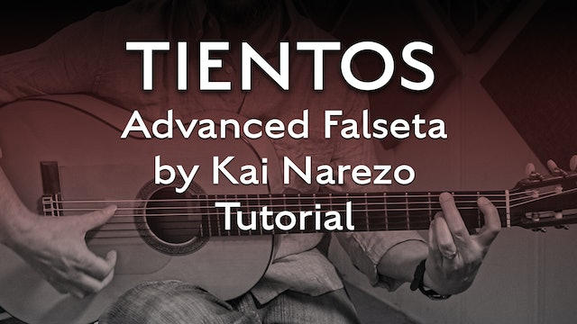 Tientos Explained - Advanced Falseta by Kai Nareazo - Tutorial