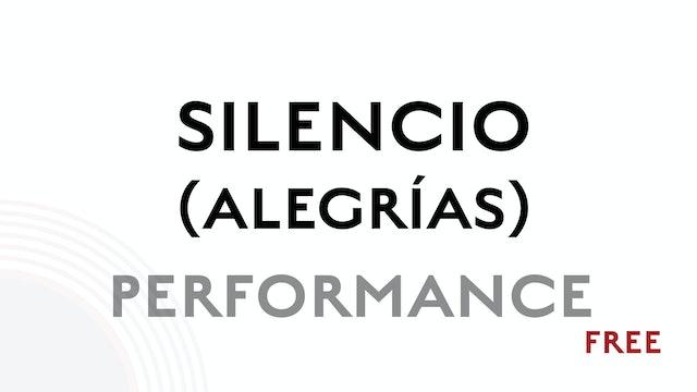 Silencio (Alegrias) - Performance