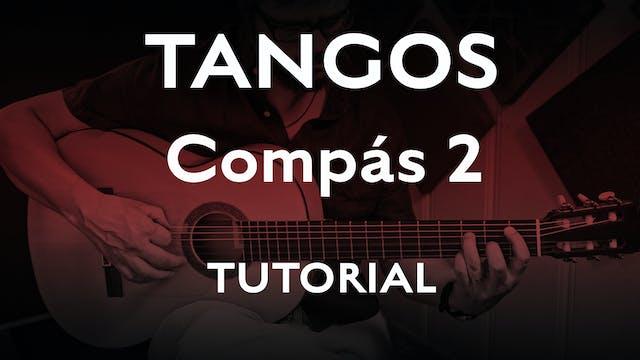 Tangos Explained - Compás 2 - Tutorial