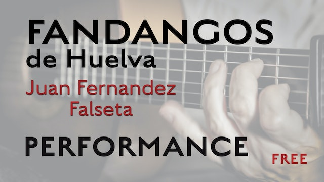 Friday Falseta - Fandangos de Huelva falseta by Juan Fernandez - Performance