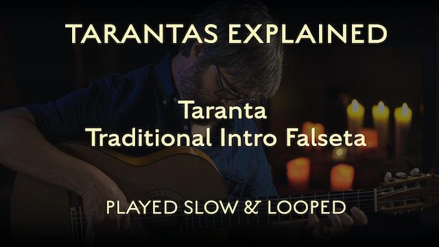 Tarantas Explained - Traditional Intro Falseta - Played Slow & Looped