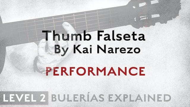 Bulerias Explained - Level 2 - Thumb Falseta by Kai Narezo - PERFORMANCE