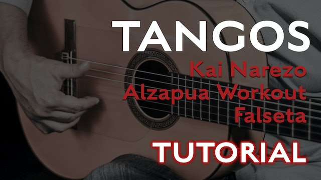 Friday Falseta Kai Narezo Tangos Alzapua Workout - Tutorial