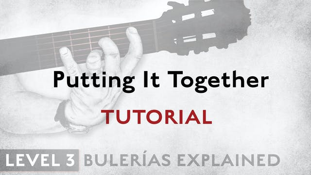 Bulerias Explained - Level 3 - Puttin...