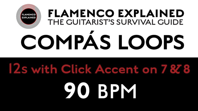 Compás Loops - 12s - With Click Accent on 7 & 8 - 90 BPM