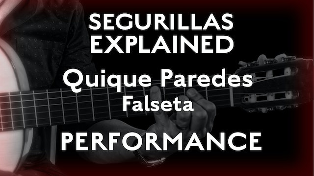 Seguirillas Explained - Quique Paredes Falseta - PERFORMANCE